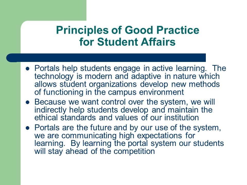 Principles of Good Practice for Student Affairs Portals help students engage in active learning.