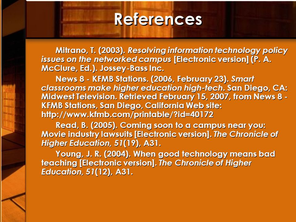 References Mitrano, T. (2003).