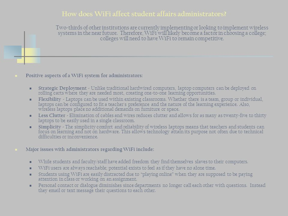 How does WiFi affect student affairs administrators.