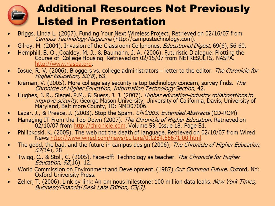 Additional Resources Not Previously Listed in Presentation Briggs, Linda L.