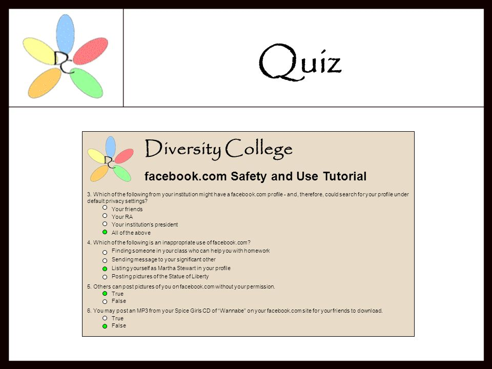 Quiz Diversity College facebook.com Safety and Use Tutorial Quiz 1.