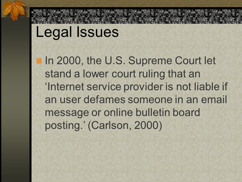Legal Issues In 2000, the U.S.