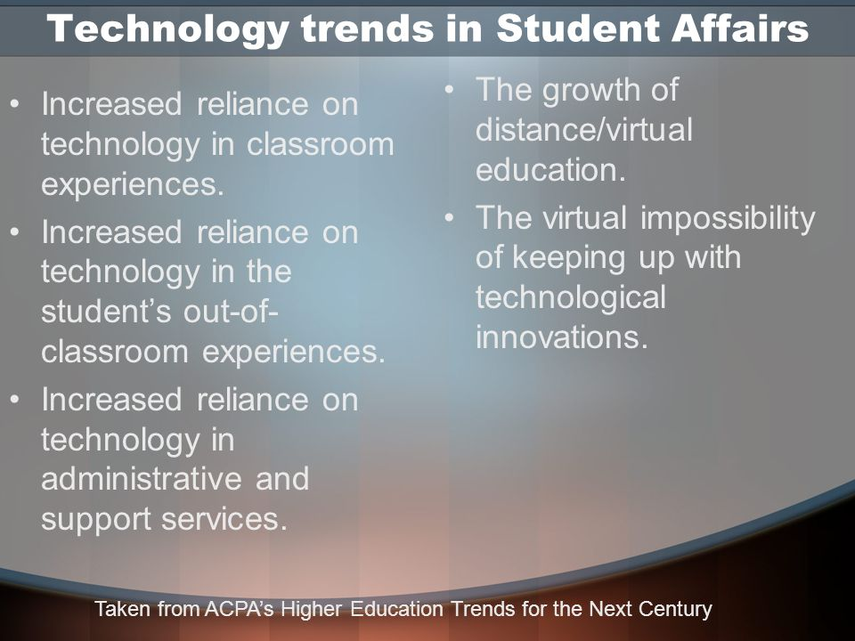 Evaluation of the emerging trends Of the trends listed by Upcraft and Terenzini, two are more pronounced for the Student Affairs field.