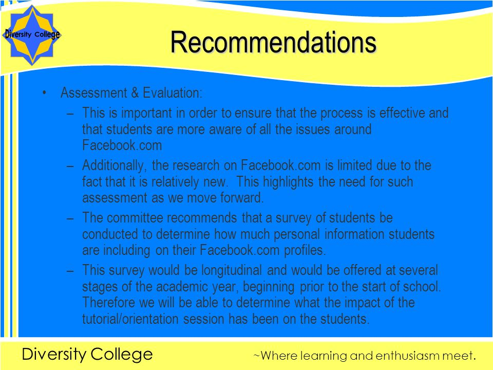 Recommendations The committee who worked on reviewing the assigned case came from many different offices, including Residence Life, Information Technology Services, Campus Police and Orientation Services.