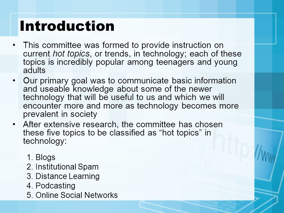 Introduction This committee was formed to provide instruction on current hot topics, or trends, in technology; each of these topics is incredibly popu