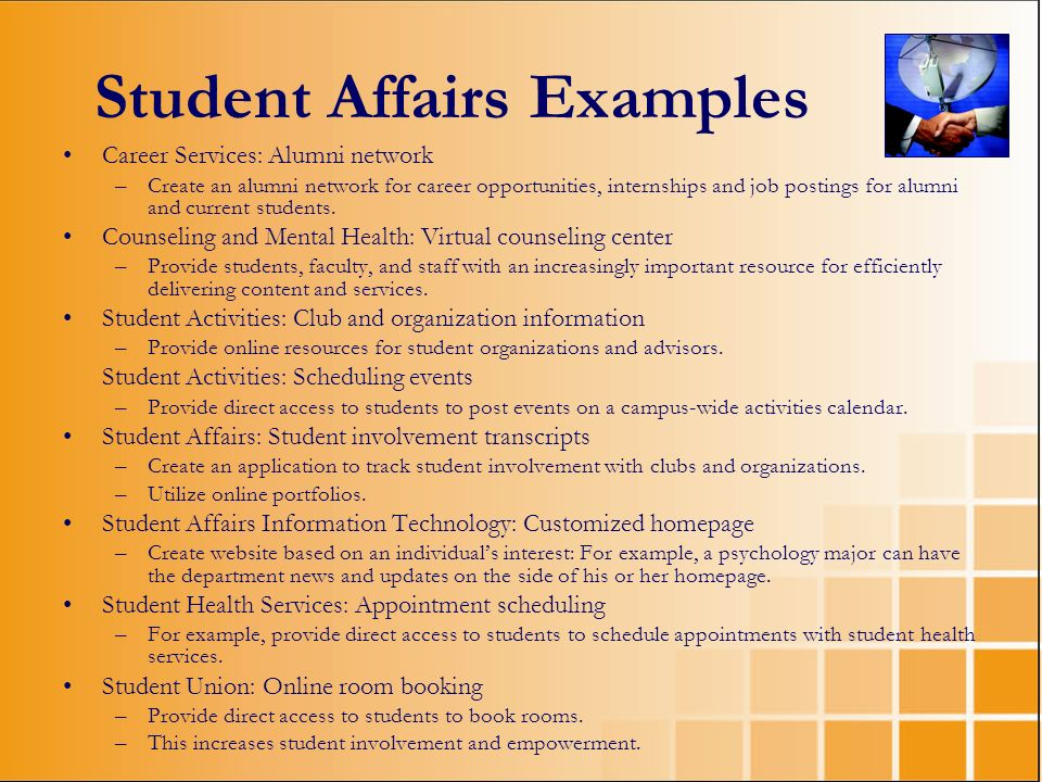 Student Affairs Examples Career Services: Alumni network –Create an alumni network for career opportunities, internships and job postings for alumni a