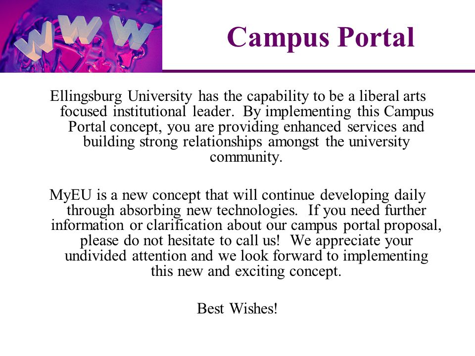 Ellingsburg University has the capability to be a liberal arts focused institutional leader.