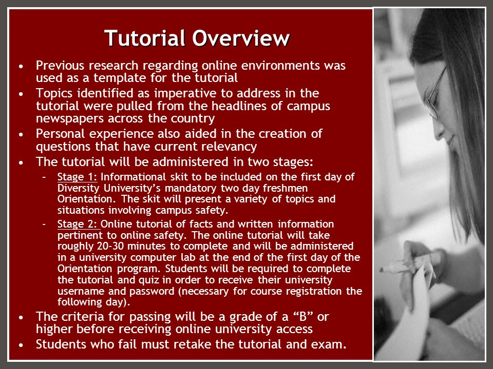 Tutorial Overview Previous research regarding online environments was used as a template for the tutorial Topics identified as imperative to address i