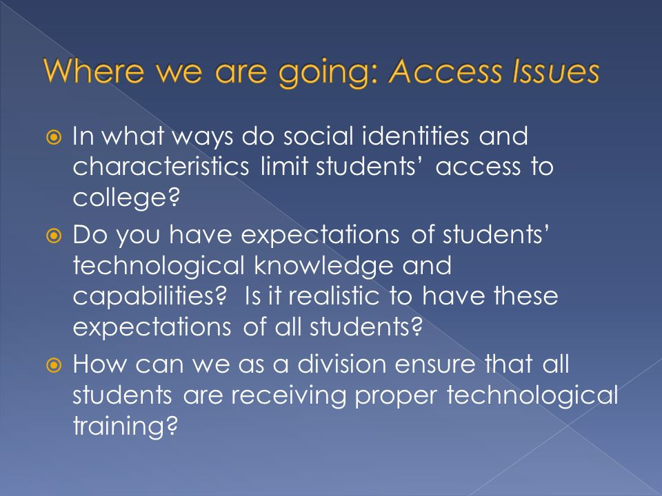 In what ways do social identities and characteristics limit students access to college.