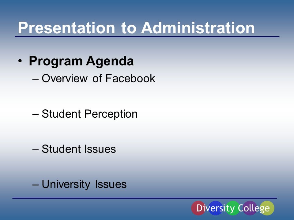 Overview of Facebook Definition: social network for university community members Any person with a valid.edu address can gain free access to the website Originated and founded by four Harvard students in February 2004 Currently the website is active at 2,200 colleges, 22,000 high schools, and has over 6 million users Between 10,000 and 20,000 new members sign up daily Diversity College