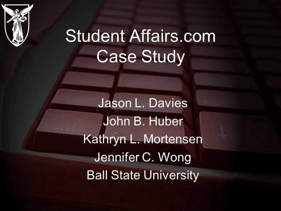 Student Affairs.com Case Study Jason L. Davies John B.