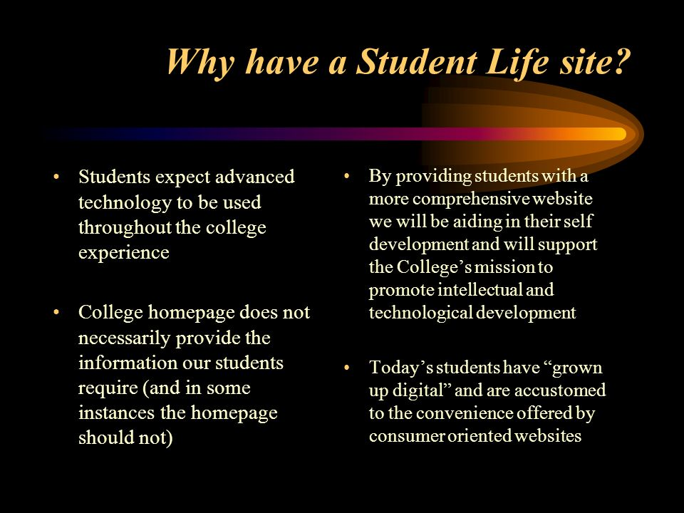 Why have a Student Life site.