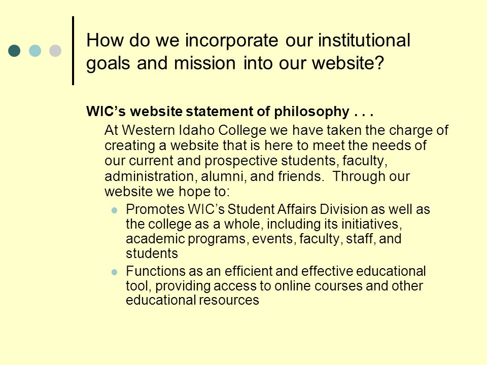 How do we incorporate our institutional goals and mission into our website.