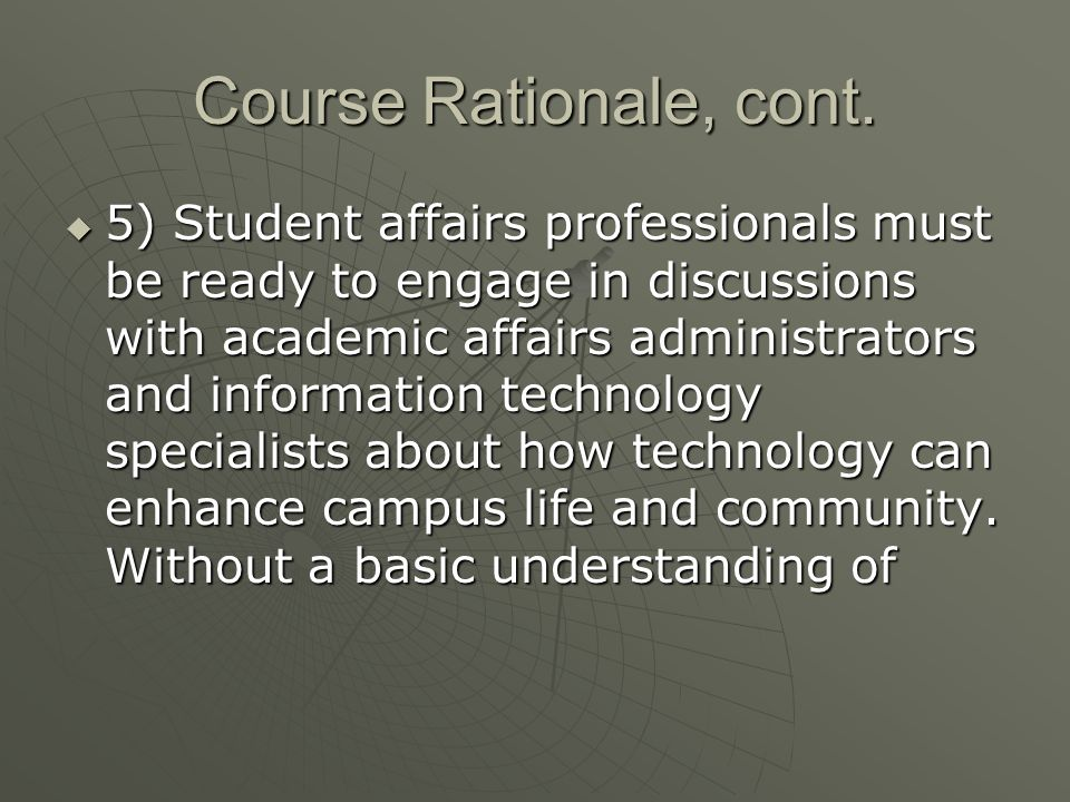 Course Rationale, cont.