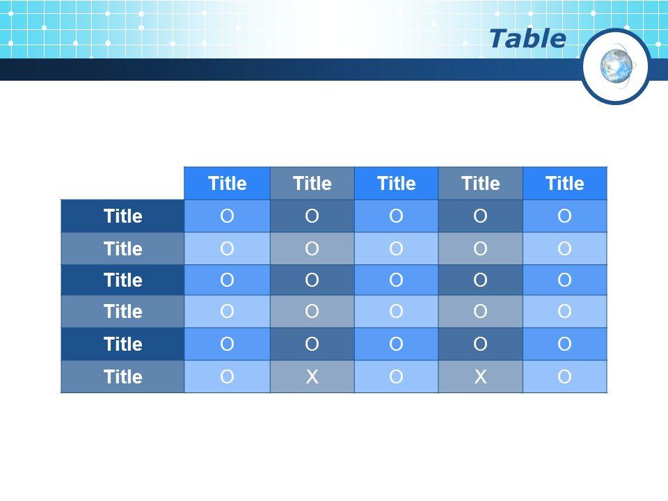Table Title OOOOO OOOOO OOOOO OOOOO OOOOO OXOXO