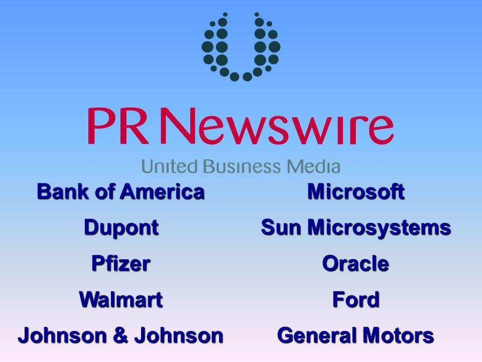 Bank of America DupontPfizerWalmart Johnson & Johnson Microsoft Sun Microsystems OracleFord General Motors