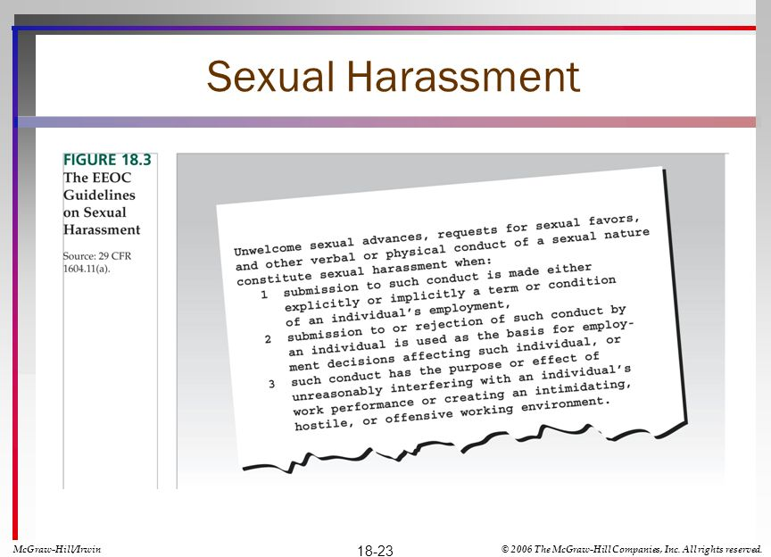Sexual Harassment McGraw-Hill/Irwin© 2006 The McGraw-Hill Companies, Inc. All rights reserved. 18-23