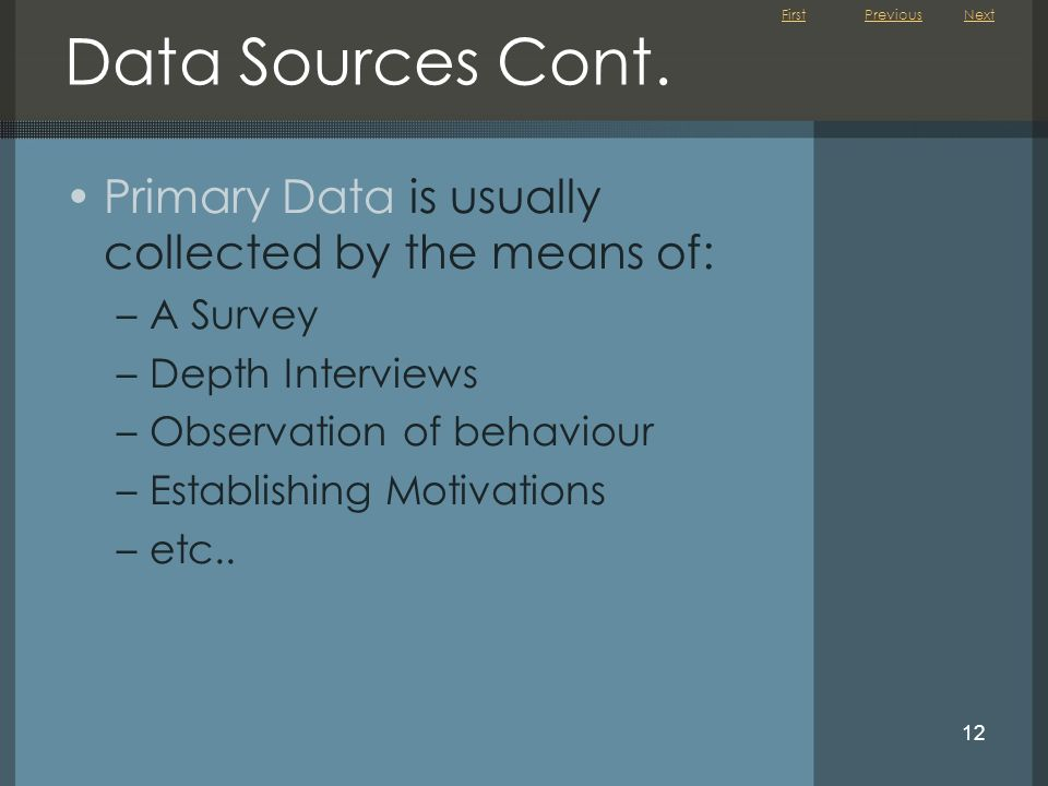 First 12 Data Sources Cont.