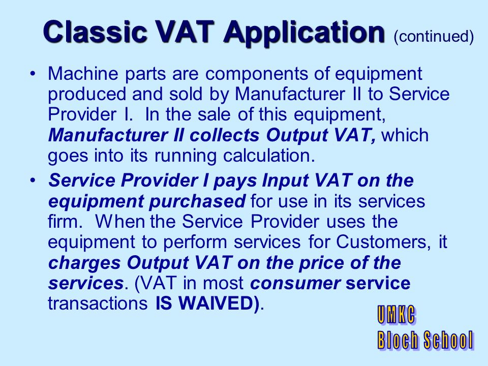 VAT ISSUES IN E-COMMERCE US virtual sellers of goods trigger VAT obligations by shipping from suppliers in VAT jurisdictions.