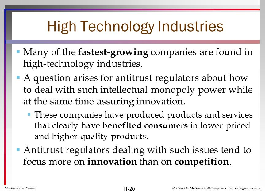 High Technology Industries Many of the fastest-growing companies are found in high-technology industries.