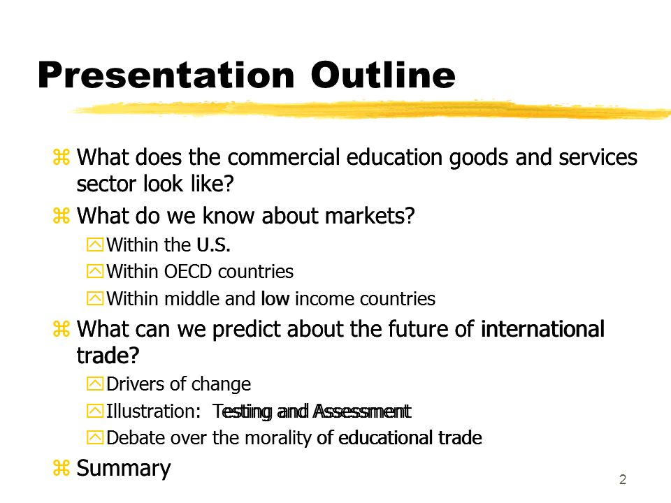 2 Presentation Outline zWhat does the commercial education goods and services sector look like.
