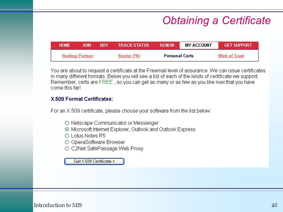 Introduction to MIS40 Obtaining a Certificate