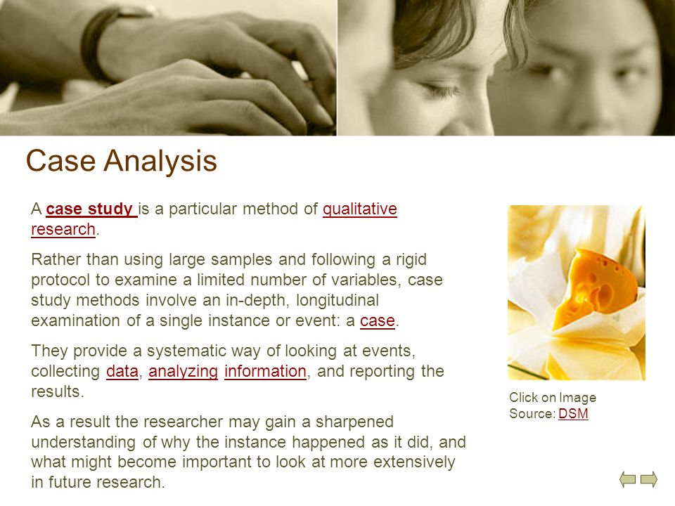 Case Analysis A case study is a particular method of qualitative research.case study qualitative research Rather than using large samples and followin