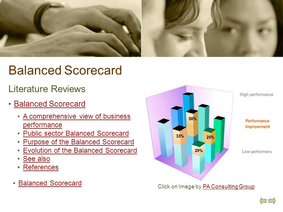Balanced Scorecard Literature Reviews Balanced Scorecard Click on Image by PA Consulting GroupPA Consulting Group A comprehensive view of business per