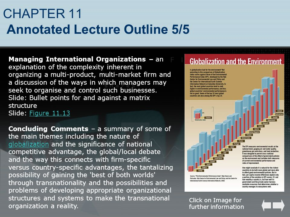 CHAPTER 11 Annotated Lecture Outline 5/5 Managing International Organizations – an explanation of the complexity inherent in organizing a multi-produc