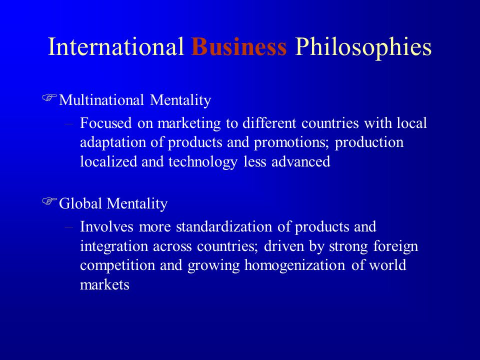 MICROECONOMIC ENVIRONMENT Product –New –Differentiated –Existing Demand –Exists & Is Satisfied –Exists & Is Unsatisfied –Is Expected To Emerge Corporate Capabilities & Objectives –Determine The Actual & Desired Product Positioning In Foreign Markets Competition –Highly Competitive –Niche Competition –Non-Existent