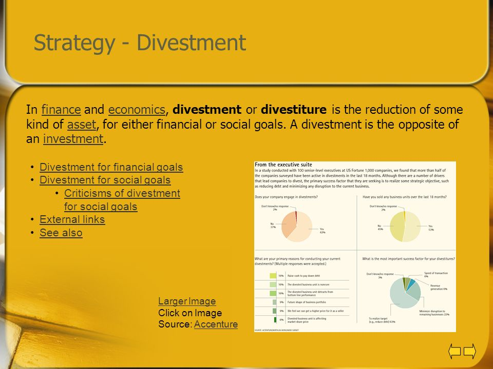 Strategy - Divestment In finance and economics, divestment or divestiture is the reduction of some kind of asset, for either financial or social goals
