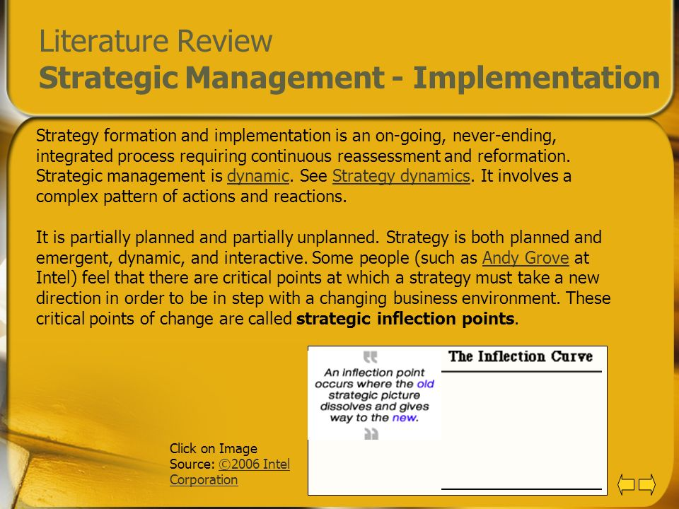 Literature Review Strategic Management - Implementation Strategy formation and implementation is an on-going, never-ending, integrated process requiri