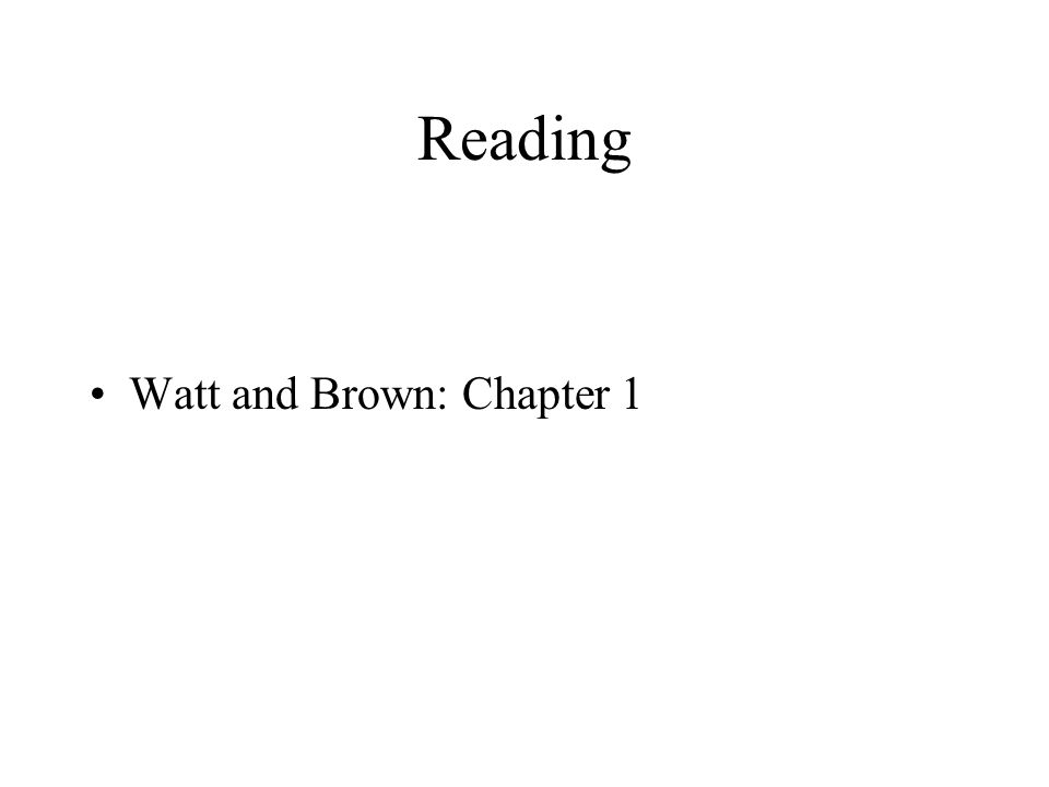 Reading Watt and Brown: Chapter 1