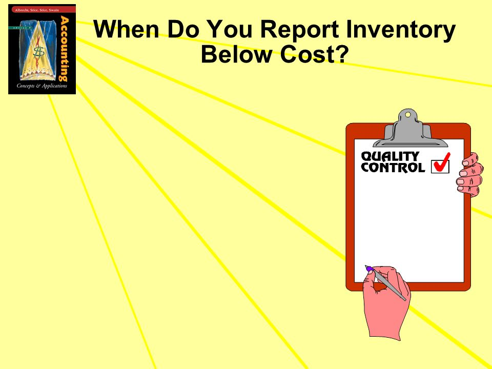 When Do You Report Inventory Below Cost?