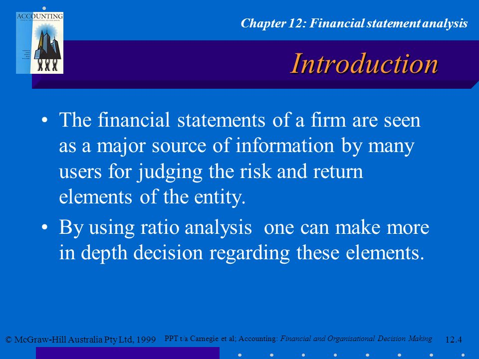 PPT t/a Carnegie et al; Accounting: Financial and Organisational Decision Making © McGraw-Hill Australia Pty Ltd, 1999 Chapter 12: Financial statement