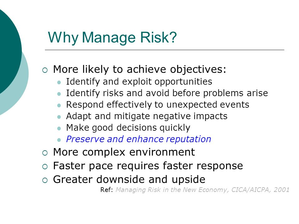 Why Manage Risk.