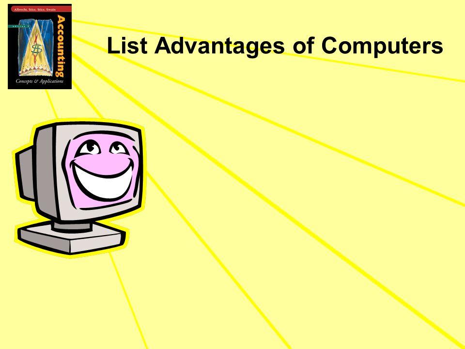 List Advantages of Computers