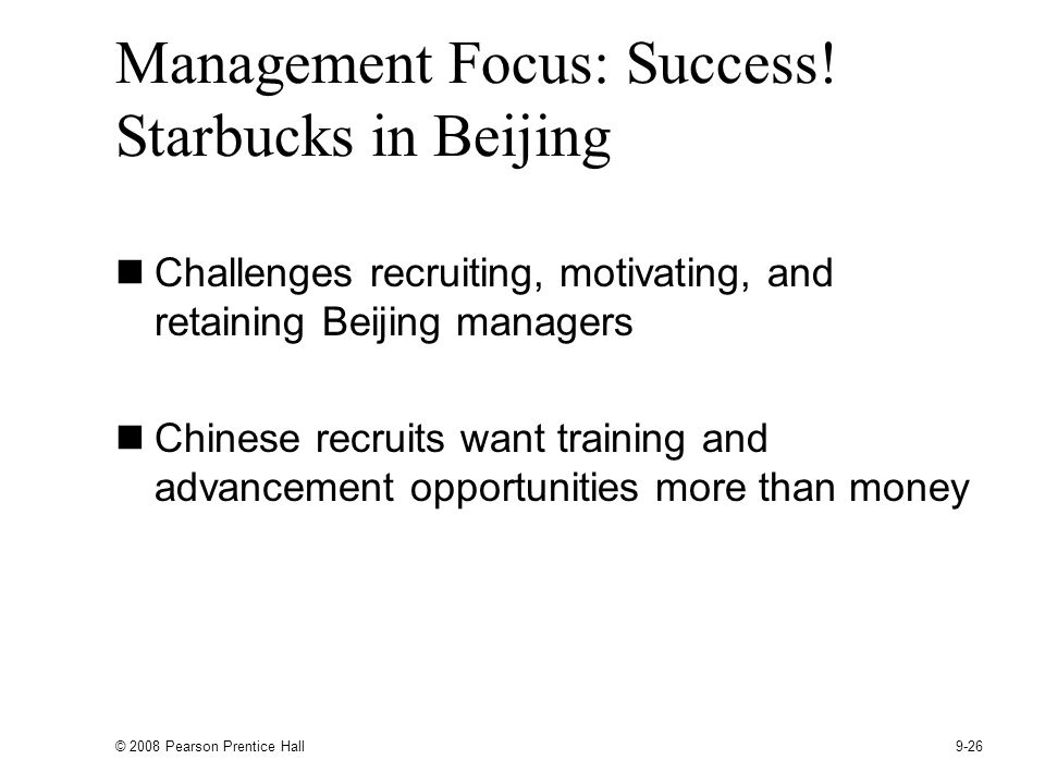 © 2008 Pearson Prentice Hall 9-26 Management Focus: Success.