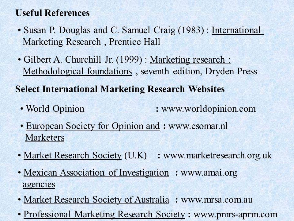 Useful References Susan P.Douglas and C.