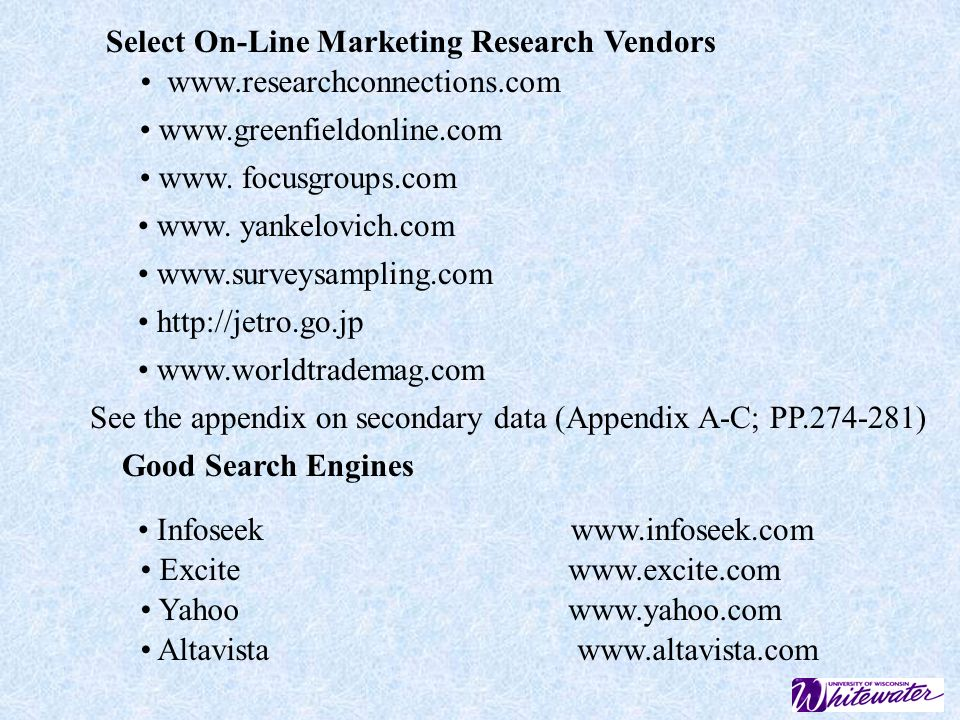 Select On-Line Marketing Research Vendors www.researchconnections.com www.greenfieldonline.com www.