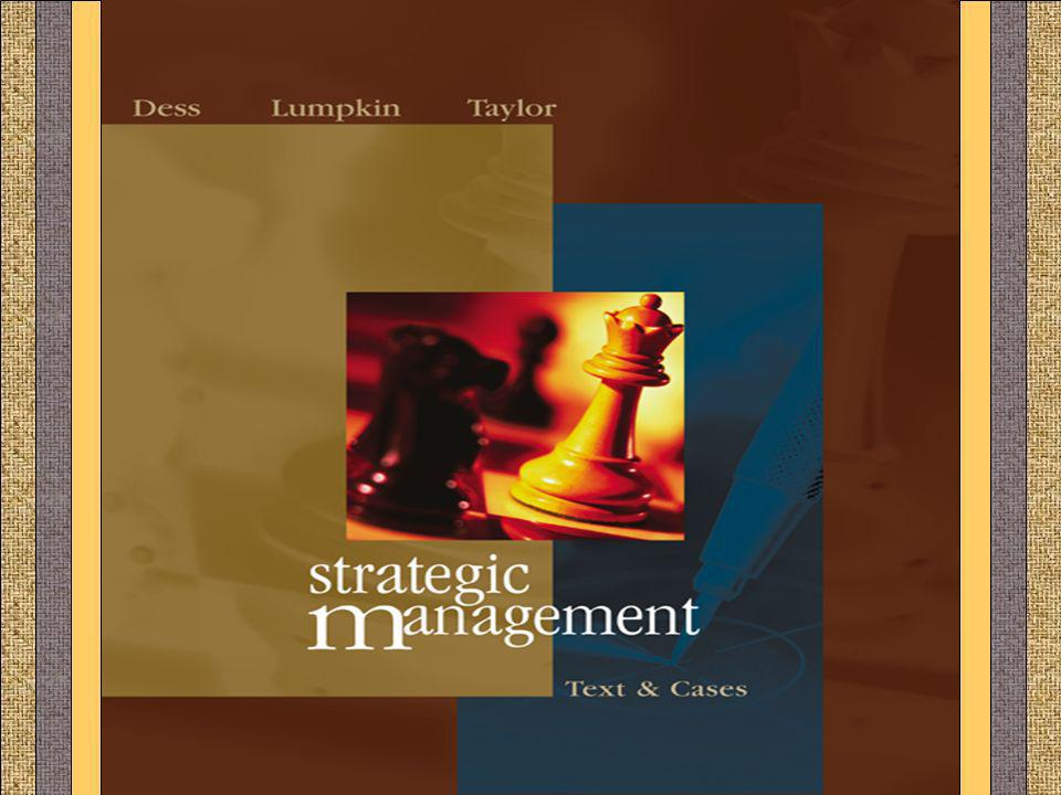 CHAPTER 12 STRATEGIC MANAGEMENT Gregory G. Dess and G. T. Lumpkin 12-1