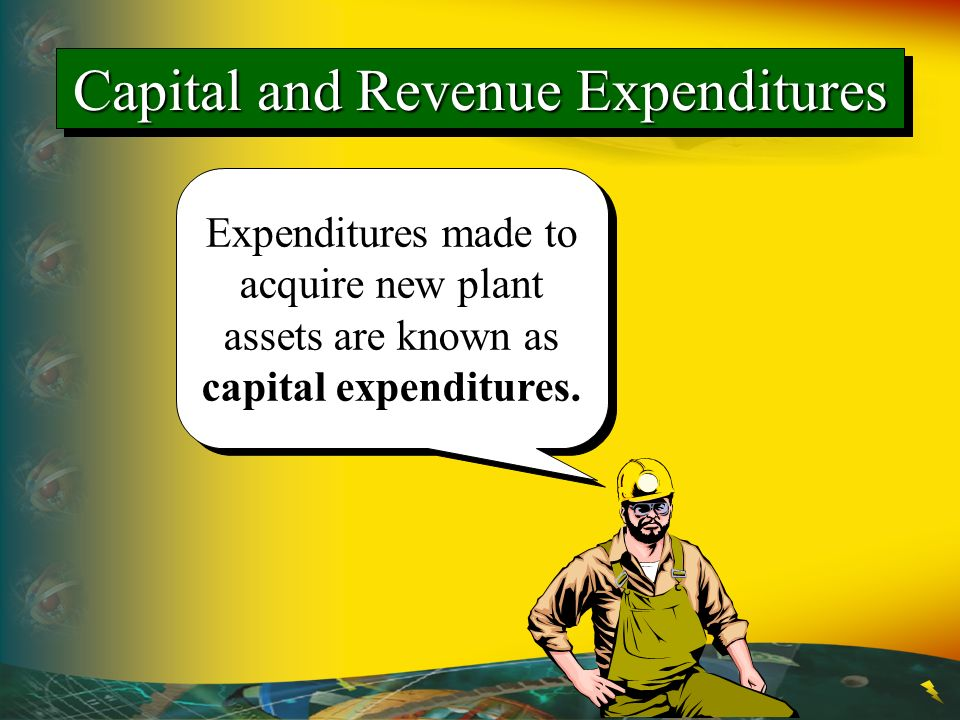 Expenditures made to acquire new plant assets are known as capital expenditures. Capital and Revenue Expenditures