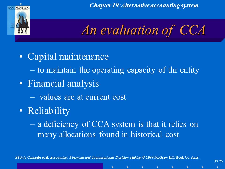 Chapter 19:Alternative accounting system 19.25 PPS t/a Carnegie et al; Accounting: Financial and Organisational Decision Making © 1999 McGraw-Hill Boo