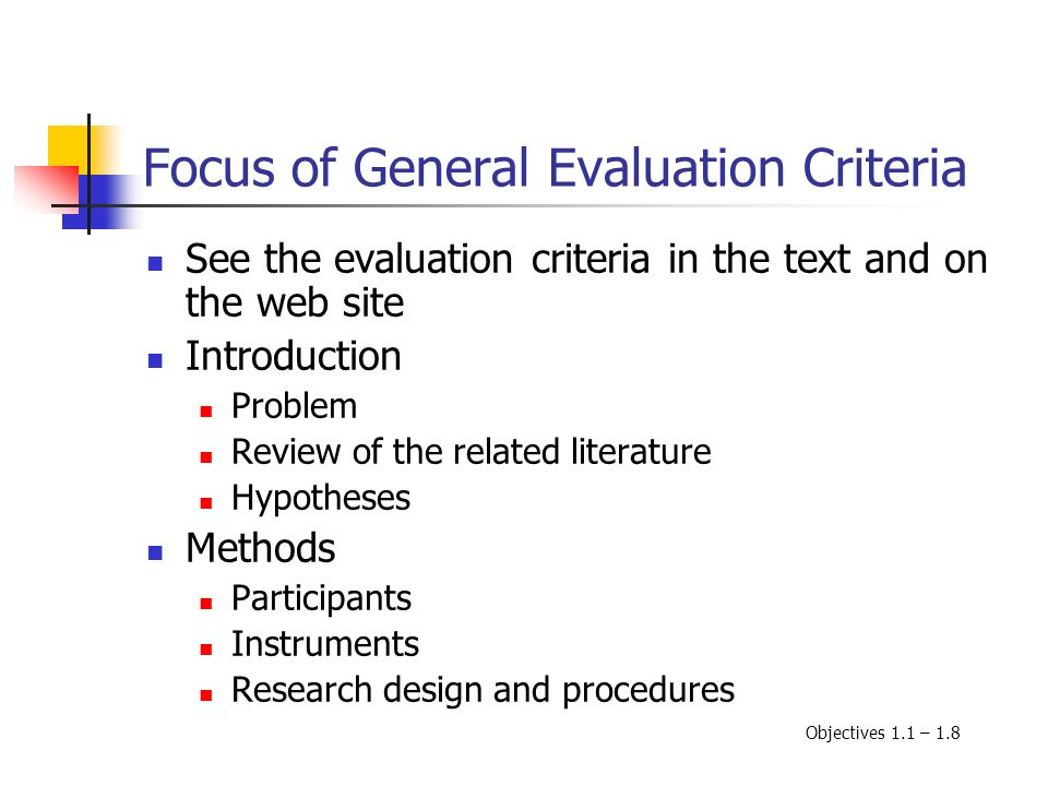 Focus of General Evaluation Criteria See the evaluation criteria in the text and on the web site Introduction Problem Review of the related literature