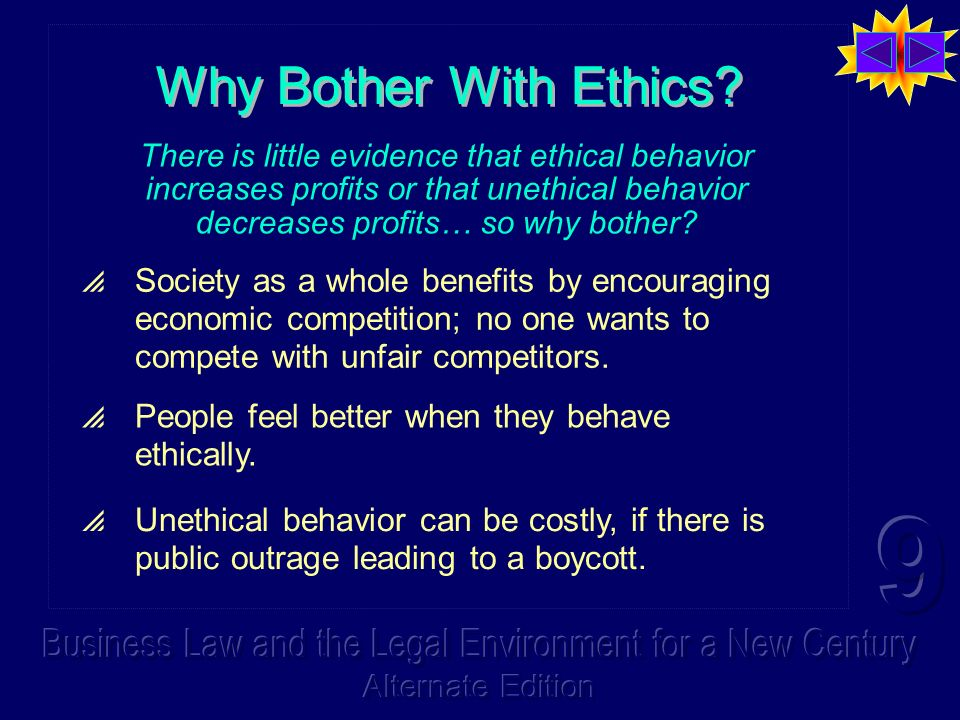 Why Bother With Ethics.