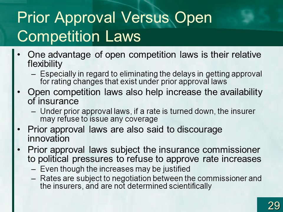 29 Prior Approval Versus Open Competition Laws One advantage of open competition laws is their relative flexibility –Especially in regard to eliminati