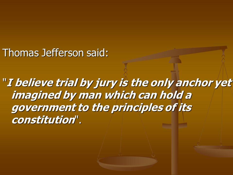 Thomas Jefferson said: