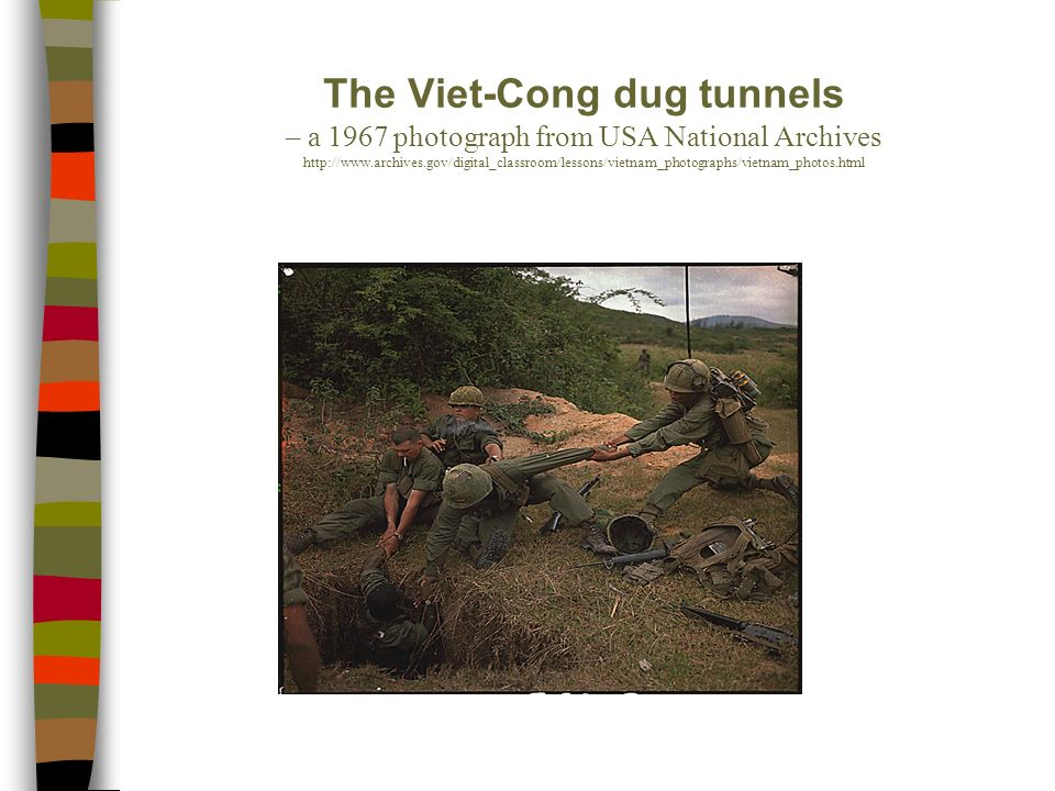 The Viet-Cong dug tunnels – a 1967 photograph from USA National Archives