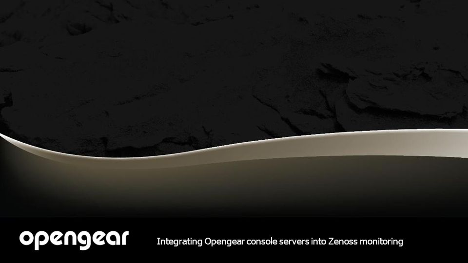 Integrating Opengear console servers into Zenoss monitoring
