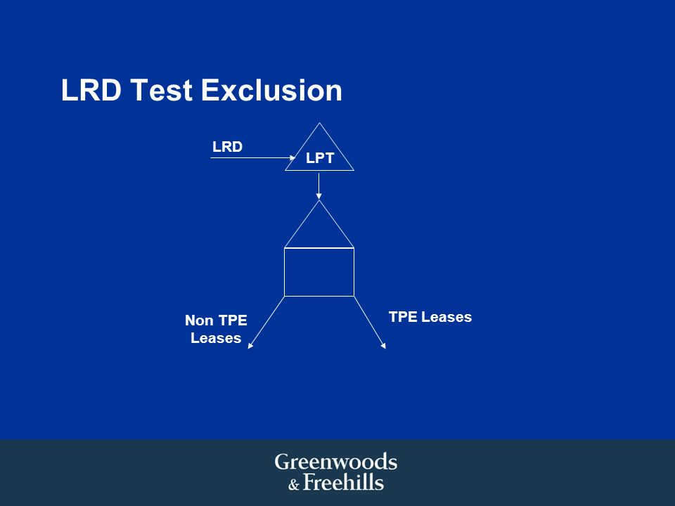 LRD Test Exclusion LPT TPE Leases LRD Non TPE Leases